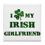Irish Girlfriend Tile Coaster