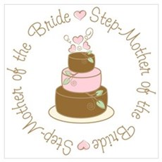 Step-Mother of the Bride Cake Wall Art Poster
