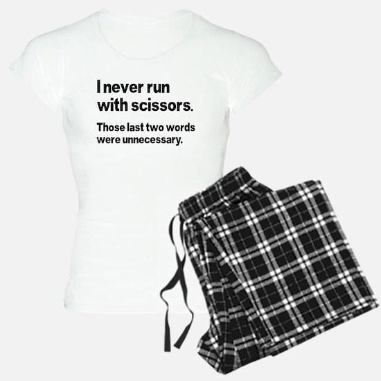 I Never Run Pajamas