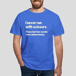 I Never Run Dark T-Shirt