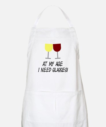 At my age I need glasses Apron