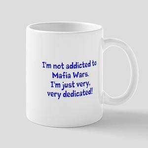 not addicted to Mafia Wars Mug