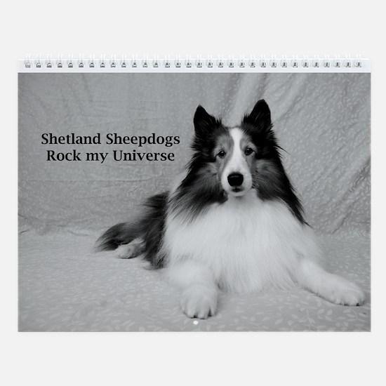 Shetland Sheepdogs Rock my Universe Wall Calendar
