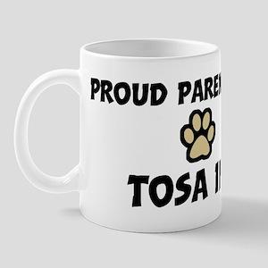 Proud Parent: Tosa Inu Mug