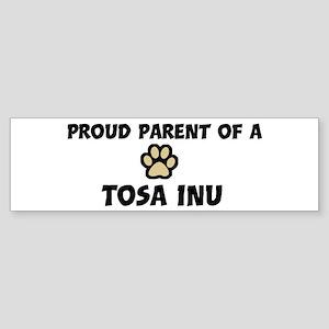 Proud Parent: Tosa Inu Bumper Sticker