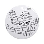 Love Dove - Words for love in Ornament (Round)