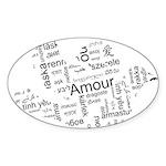 Love Dove - Words for love in Sticker (Oval)