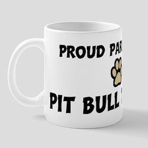 Proud Parent: Pit Bull Terrie Mug