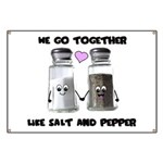 We go together like salt and Banner
