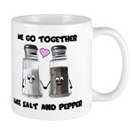 We go together like salt and Mug