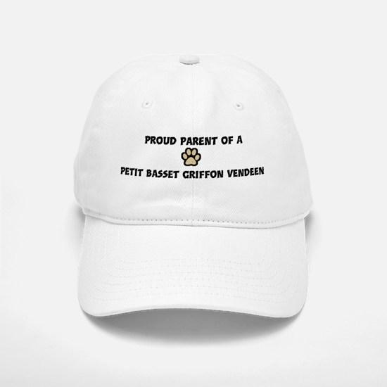 Proud Parent: Petit Basset Gr Baseball Baseball Cap