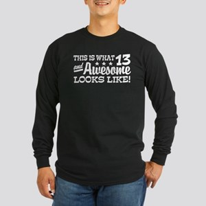 Funny Thirteen Year Old Long Sleeve Dark T-Shirt