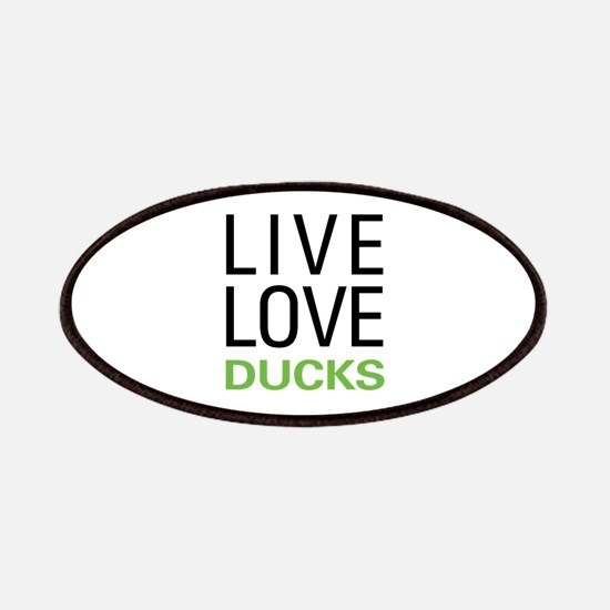 Live Love Ducks Patches