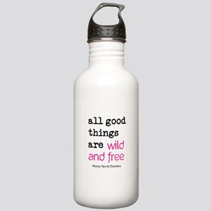 All Good Things are Wild and Free Stainless Water