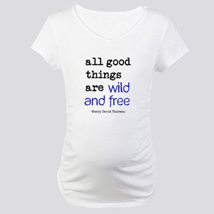 Wild and Free Maternity T-Shirt