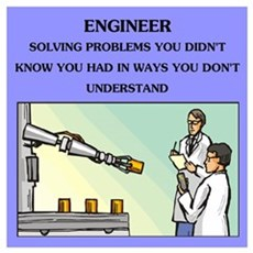 funny engineering joke Wall Art Poster