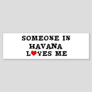Someone in Havana Bumper Sticker