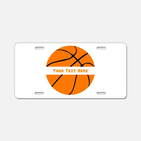 Basketball Personalized Aluminum License Plate