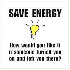 Save Energy Wall Art Poster
