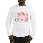 Love Rose Long Sleeve T-Shirt