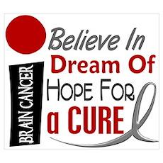 BELIEVE DREAM HOPE Brain Cancer Wall Art Poster
