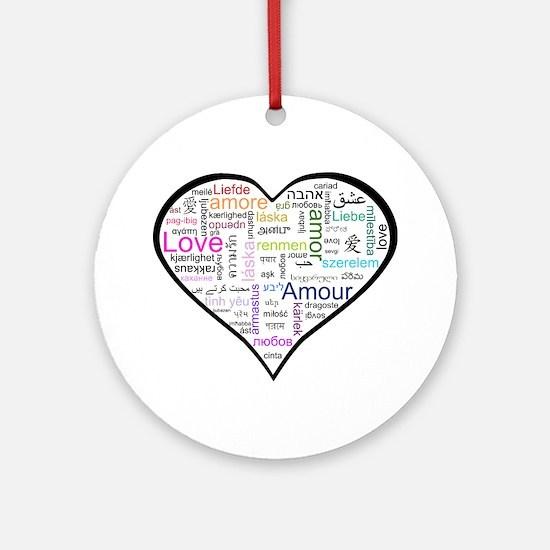Heart Love in different langu Ornament (Round)