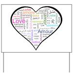 Heart Love in different langu Yard Sign