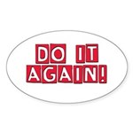 Do it again! Sticker (Oval)