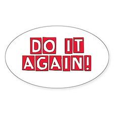 Do it again! Sticker (Oval)