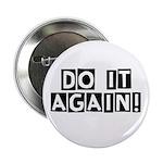 Do it again! 2.25
