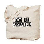 Do it again! Tote Bag