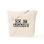 Do it again! Tote Bag