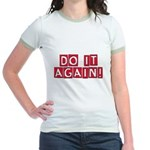 Do it again! Jr. Ringer T-Shirt