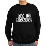 Do it again! Sweatshirt (dark)