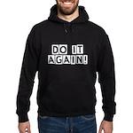 Do it again! Hoodie (dark)