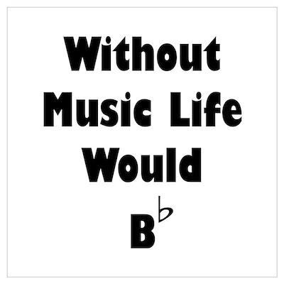 Music B Flat Wall Art Poster