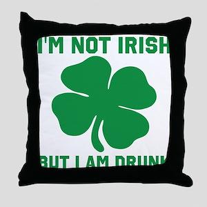 I'm Not Irish Throw Pillow