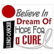 BELIEVE DREAM HOPE Lung Cancer Wall Art Poster
