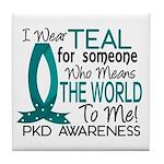 Means World To Me 1 PKD Tile Coaster