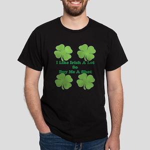 I Like Irish a lot Dark T-Shirt
