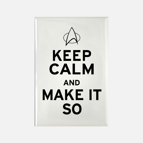 Keep Calm and Make It So Rectangle Magnet