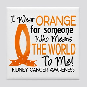 Means World To Me 1 Kidney Cancer Tile Coaster