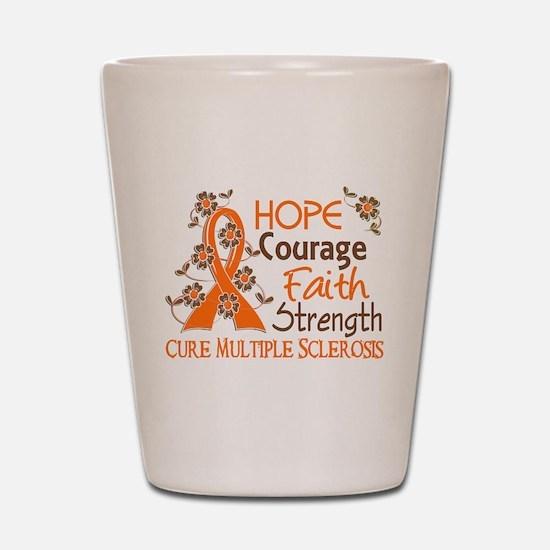 Hope Courage Faith 3 MS Shot Glass