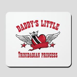 Daddy's Little Trinidadian Princess Mousepad