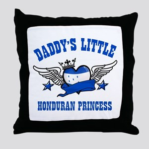 Daddy's Little Honduran Princess Throw Pillow