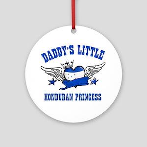 Daddy's Little Honduran Princess Ornament (Round)