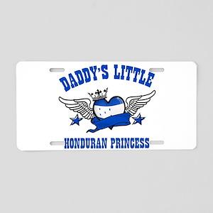 Daddy's Little Honduran Princess Aluminum License