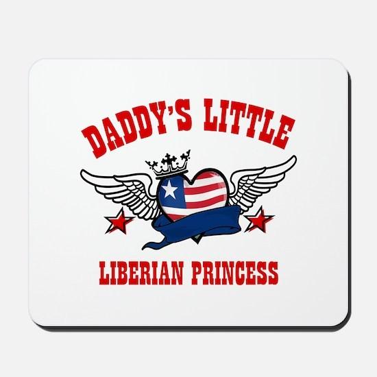 Daddy's little Liberian Princess Mousepad