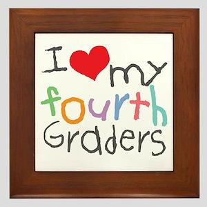 I Love My 4th Graders Framed Tile