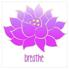 Breathe Lotus Wall Art Poster